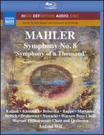 "Mahler: Symphony No. 8 ""Symphony of a Thousand"" - Barbara Kubiak (soprano); Ewa Marciniec (alto); Izabella Klosinska (soprano); Jadwiga Rappé (alto); Marta Boberska (soprano); Piotr Nowacki (bass); Timothy Bentch (tenor); Wojciech Drabowicz (baritone); Polish Radio Chorus Kraków (choir, chorus)"
