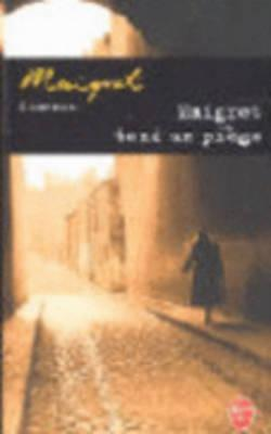 Maigret Tend un Piege - Simenon, Georges