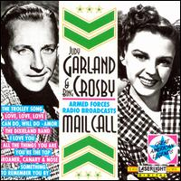Mail Call - Judy Garland / Bing Crosby