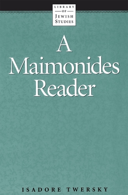 Maimonides Reader - Twersky, Isadore (Editor)