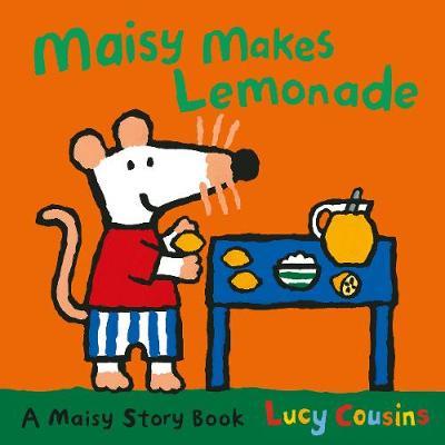 Maisy Makes Lemonade -
