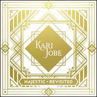 Majestic: Revisited - Kari Jobe