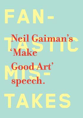 Make Good Art - Gaiman, Neil