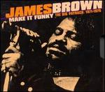 Make It Funky - The Big Payback: 1971-1975 - James Brown