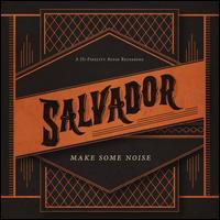 Make Some Noise - Salvador