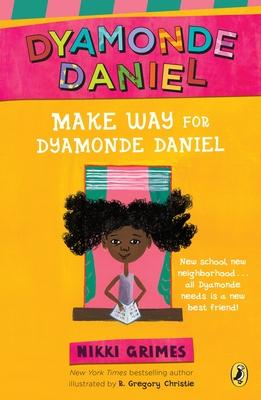 Make Way for Dyamonde Daniel - Grimes, Nikki