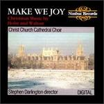 Make We Joy: Christmas Music by Holst and Walton