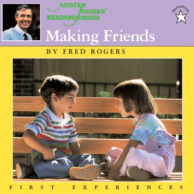 Making Friends - Rogers, Fred