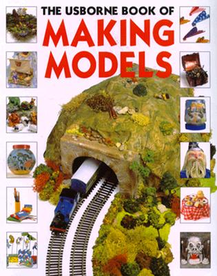 Making Models - Gibson, Ray, and Gemmell, Kathy