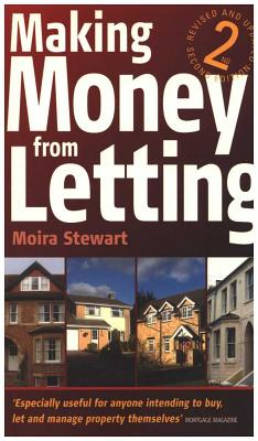 Making Money from Letting: How to Buy and Let Residential Property for Profit - Stewart, Moira
