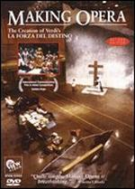 Making Opera: The Creation of Verdi's La Forza Del Destino - John Copley