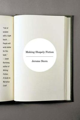 Making Shapely Fiction - Stern, Jerome