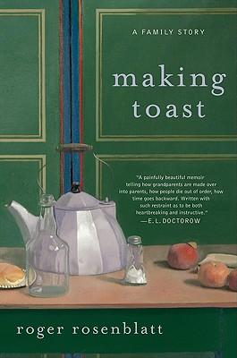 Making Toast - Rosenblatt, Roger