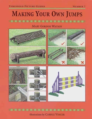 Making Your Own Jumps - Watson, Mary Gordon
