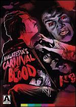 Malatesta's Carnival