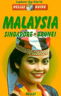Malaysia/Singapore/Brunei - Nelles Verlag, and Nelles