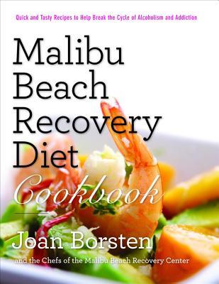 Malibu Beach Recovery Diet Cookbook - Borsten, Joan