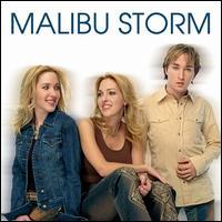 Malibu Storm - Malibu Storm