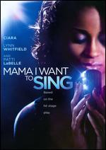 Mama, I Want to Sing - Anthony Simon; Charles Randolph-Wright