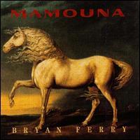 Mamouna - Bryan Ferry