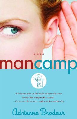 Man Camp - Brodeur, Adrienne