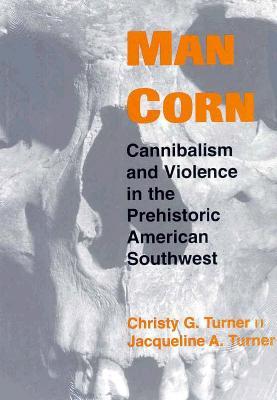 Man Corn - Turner, Christy G, II