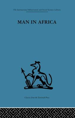 Man in Africa - Douglas, Mary (Editor), and Kaberry, Phyllis M. (Editor)