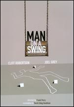 Man on a Swing - Frank Perry