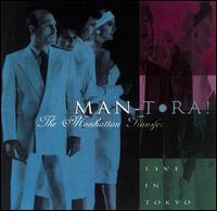 Man-Tora!: Live in Tokyo - The Manhattan Transfer