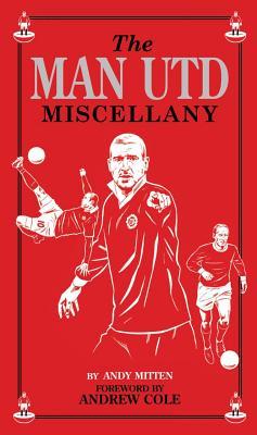 Man Utd Miscellany - Mitten, Andy