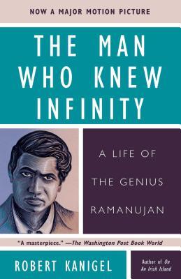 Man Who Knew Infinity - Kanigel, Robert, Mr.