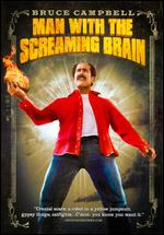Man with the Screaming Brain [Repackaged] - Bruce Campbell