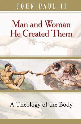 Man & Woman He Created Them (Tob) - John Paul II, and Waldstein, Michael (Translated by)