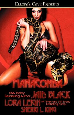 Manaconda - King, Sherri L, and Leigh, Lora, and Black, Jaid