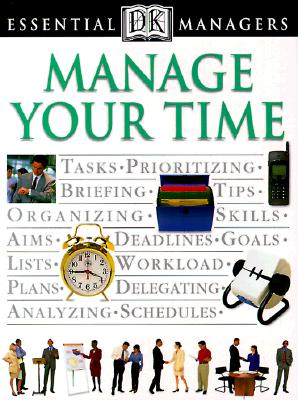 Manage Your Time - Hindle, Tim
