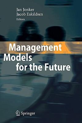 Management Models for the Future - Jonker, Jan (Editor)