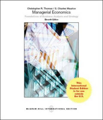 Managerial Economics - Thomas, Christopher R., and Maurice, S. Charles