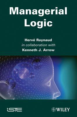 Managerial Logic - Raynaud, Harve