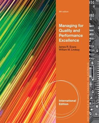Managing for Quality and Performance Excellence - Evans, James R., and Lindsay, William M.