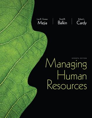 Managing Human Resources Plus Mymanagementlab With Pearson Etext