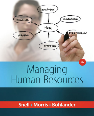 Managing Human Resources - Snell, Scott, and Morris, Shad