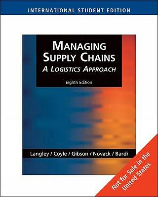 Managing Supply Chains: A Logistics Approach - Gibson, Brian, and Coyle, John, and Bardi, Edward J.