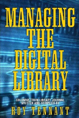 Managing the Digital Library -