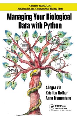 Managing Your Biological Data with Python - Via, Allegra
