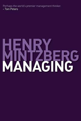 Managing - Mintzberg, Henry