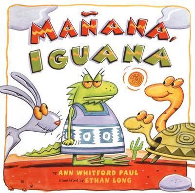 Manana, Iguana - Paul, Ann Whitford