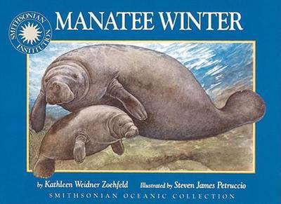 Manatee Winter - Zoehfeld, Kathleen Weidner