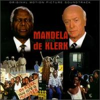 Mandela & De Klerk - Original Soundtrack