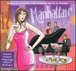 Manhattan: Music & Cuisine For Dinner With a Theme