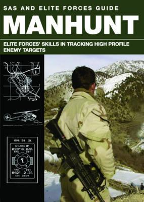 Manhunt: Elite Forces' Skills in Tracking High Profile Enemy Targets - Stilwell, Alexander